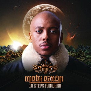 Mobi Dixon - 10 Steps Forward Album. new afro house music, download afro house 2018, south african house songs, afro deep house, mzansi music, sa afro house