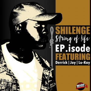 Shilenge - String Of Life EP
