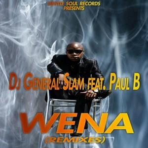 Dj General Slam & Paul B - Wena (Horisani De Healer Eclipse Remix)