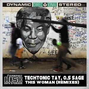 TechTonic Tay, O.S Sage - This Woman (MysticNature ZA Remix)