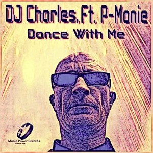 DJ Charles feat. P-Monie - Dance with Me (Moniestien Afro House Remix)