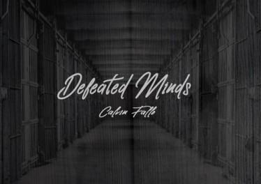 Calvin Fallo - Defeated Minds