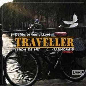 DeMajor feat. Lizwi - Traveller (Sbuda De hit & SAHnoRAH Remix)