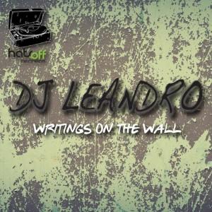DJ Leandro - Writings On The Wall (Original Mix)