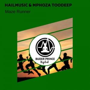 Hailmusic & Mphoza TooDeep - Maze Runner. music, mzansi house music downloads, south african deep house, latest south african house