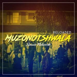 Space Network - Muzonotshwala (feat. Dj Scratch & Olwethu), gqom music 2018, new gqom songs, south africa gqom music, gqom music download