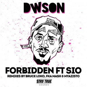 Dwson, Sio - Forbidden (FKA Mash Glitch Dub), afro deep house, deep house datafilehost, south african deep house, deep house sounds, fakaza deep house music, latest south african house