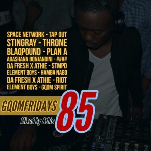 GqomFridays Mix Vol.85 (Mixed By Dj Athie). Latest gqom music, gqom tracks, gqom music download, club music, afro house music