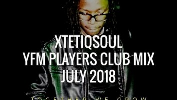 XtetiQsoul - YFM Players Club Mix July 2018