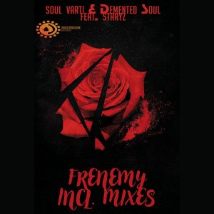 Soul Varti & Demented Soul, Staryz - Frenemy (Demented Soul Imp5 Afro Tech Mix), latest south african house, afro tech house, new house music 2018, best house music 2018, latest house music tracks, dance music, latest sa house music