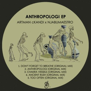 Artman cKandi & NjabuMaestro - Anthropologi EP, latest house music, deep house tracks, house music download, south african deep house, latest south african house, afro house music, deep house datafilehost, afro deep house