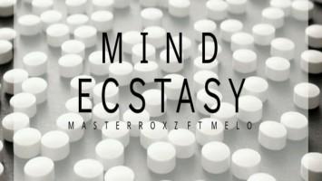 Masterroxz feat. Melo - Mind Ecstasy (Original Mix)