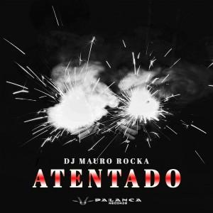 DJ Mauro Rocka - Atentado (Reprise Mix), afro house music, angola afro house, afro house 2018 mp3