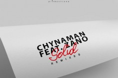 Chynaman feat. Zano - Solid (Kususa Remix), afro tech house, new afro house music, south african deep tech house, latest south african house, latest sa house music, new house music 2018, best house music 2018