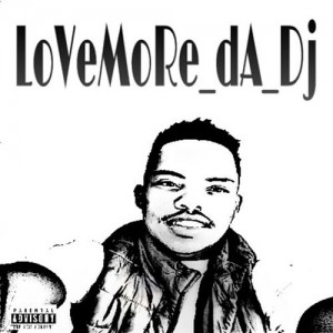 LoveMore-Da-Dj - Love More EP