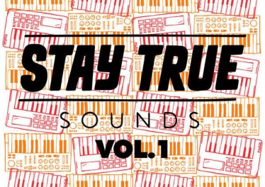 VA Stay True Sounds Vol.1 - Compiled By Kid Fonque - new deep house music, deep house 2018, download latest south african deep house songs, latest house music, deep house tracks, house music download, south african deep house, deep house sounds