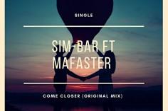 Sim-Bar & Mafaster - Come Closer (Original Mix), afro deep tech house, afro tech, deep tech house, afro house 2018, south africa house songs, sa afro house 2018, new afro house music for download for free