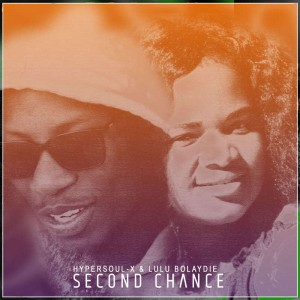 HyperSOUL-X & Lulu Bolaydie - Second Chance EP, latest house music, deep house tracks, house music download, new house music 2018, best house music 2018, afro house music, afro deep house, sa afro house 2018, best house music, african house music