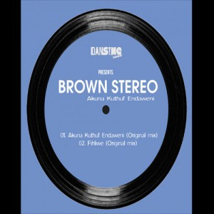 Brown Stereo - Fihliwe (Original Mix)