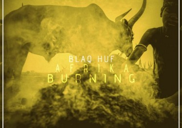 BlaQ Huf - Afrika Burning EP, afro tech house, best new afro house music, download latest south african afro house songs mp3