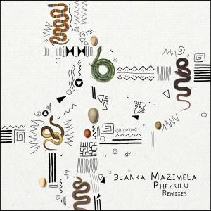 Blanka Mazimela - Phezulu (Aero Manyelo Remix)