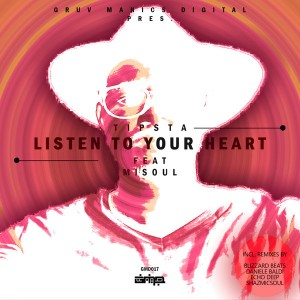 Tipsta feat. Misoul - Listen To Your Heart EP, new house music 2018, best house music 2018, latest house music tracks, dance music, latest sa house music