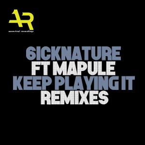 6icknature & Mapule - Keep Playing It (Mthi Wa Afrika Addictive Feel Remix) - south african deep house, latest south african house, best house music, african house music, new house music 2018, best house music 2018, afro house songs 2018, dance music, latest sa house mus