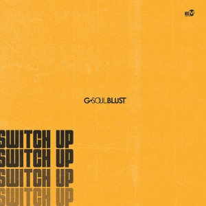 G-Soul Blust - Switch Up, gqom 2018, fakaza 2018 gqom, gqom download