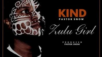 Kind feat. Pastor Snow - Zulu Girl (Original Mix)