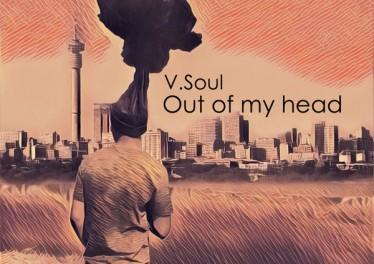 V.Soul - Out of My Head (Original Mix)