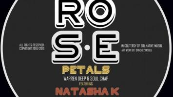 Warren Deep, Soul Chap & Natasha K - Rose Petals (Deeper Beats Dub Mix), deep soulful house, afro deep house, sa deep house sounds