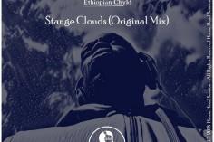 Ethiopian Chyld - Strange Clouds (Original Mix)