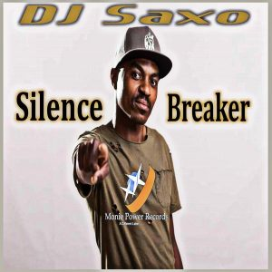DJ Saxo - Silence Breaker EP, afro tech house music, south african tech house, deep tech house, sa afro house 2018 download mp3