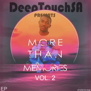 DukeSoul - Laid Back (DeepTouchSA's Afro Touch Mix), More Than Memories, Vol.2 EP, south african afro tech house, sa afro house 2018 download, latest house music, deep house tracks, house music download