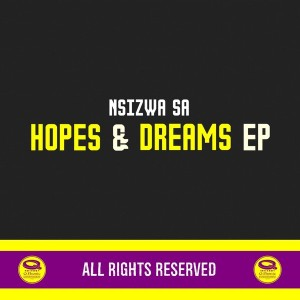 Nsizwa SA - Hopes & Dreams EP