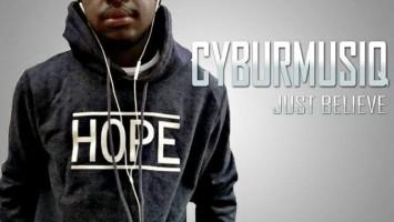CyburmusiQ - Just Believe (Album), deep house 2018 download, south africa deep house music, afro deep house, deep tech house mp3, sa afro house, afro soul house music, deep soulful music