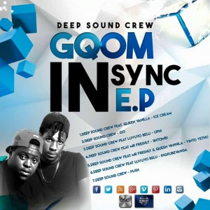 Deep Sound Crew - Yinto Yethu (feat. Mr Freshly & Queen Vanilla) - Gqom In Sync EP, gqom music download