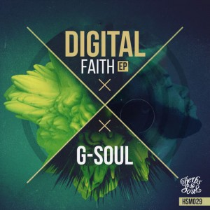 G-Soul - D.S.S. (Original Mix), Digital Faith EP, south african afro house 2018, afro house music download, new afro house songs, sa house music, afro deep house