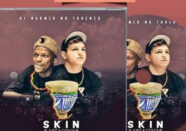 DJ Ngamla No Tarenzo - Skin Is Just a Colour (Album), Latest gqom music, gqom tracks, gqom music download, club music, afro house music, mp3 download gqom music, gqom music 2018, new gqom songs, south africa gqom music.