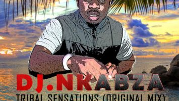 Dj Nkabza - Tribal Sensations (Original Mix)