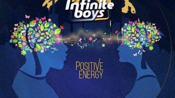 Infinite Boys - Positive Energy, latest house music, deep house tracks, house music download, club music, afro house music, afro deep house, tribal house music, best house music, african house music