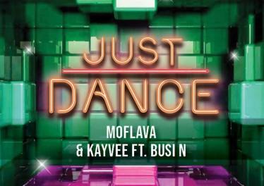 Mo Flava & KayVee - Just Dance (feat. Busi N) - latest house music, latest south african house, house music download, new house music 2018, afro house music, afro deep house, tribal house music, best house music, african house music
