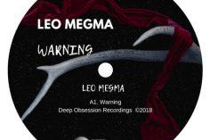 Leo Megma - Warning (Original Mix), afro house music blogspot, local house music, house music online