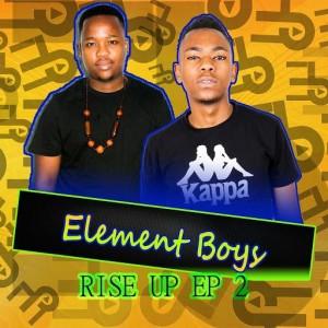 Element Boys - Rise Up 2 EP - fakaza gqom, latest gqom music, gqom tracks, gqom music download, club music, afro house music, mp3 download gqom music