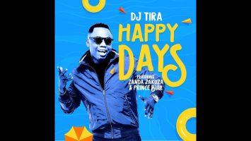 DJ Tira - Happy Days ft. Zanda Zakuza (Official Video) 3 tegory%