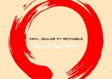 Vinyl Dealer & Rethabile - Would You Mind (Vocal Mix)
