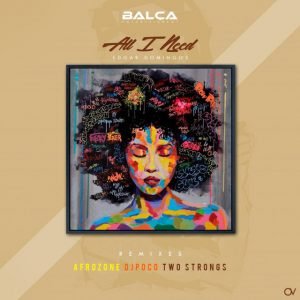 Edgar Domingos - All I Need (AfroZone Remix), musicas de afro house, angola afro house 208, new afro house songs, afro beats, loca house music, latest afro house mp3.