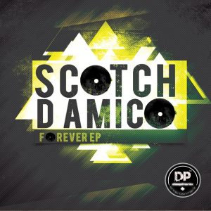 Scotch D'Amico - Forever EP, south african afro house music, afro house, afro house 2018 download mp3, sa music, za music