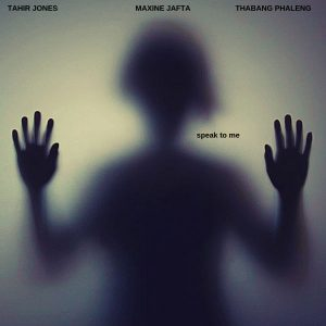 Thabang Phaleng & Tahir Jones - Speak To Me (feat. Maxine Jafta), south african deep house music, deep house 2018 download mp3, latest sa house music