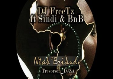 DJ FreeTz, Sindi & BnB - Ntab' Ezikude (Trevorson_DJZA Remix)